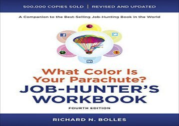 [+][PDF] TOP TREND What Color Is Your Parachute? Job-Hunter s Workbook, Fourth Edition  [READ]
