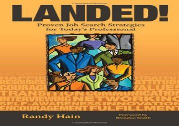 [+]The best book of the month Landed!: Proven Job Search Strategies for Today s Professional  [FULL]