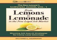 [+]The best book of the month From Lemons to Lemonade in the New Legal Job Market (New Lawyer s Survival Guide)  [READ]