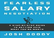 [+][PDF] TOP TREND Fearless Salary Negotiation: A step-by-step guide to getting paid what you re worth  [FREE]