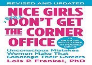 [+][PDF] TOP TREND Nice Girls Don t Get The Corner Office: Unconscious Mistakes Women Make That Sabotage Their Careers (Nice Girls Book)  [NEWS]