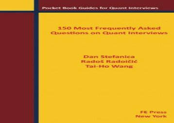 [+][PDF] TOP TREND 150 Most Frequently Asked Questions on Quant Interviews (Pocket Book Guides for Quant Interviews)  [FULL]