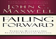 [+]The best book of the month Failing Forward: Turning Mistakes into Stepping Stones for Success  [DOWNLOAD]