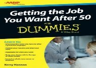 [+][PDF] TOP TREND Getting the Job You Want After 50 For Dummies  [FREE]