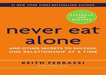 [+]The best book of the month Never Eat Alone: And Other Secrets to Success, One Relationship at a Time  [NEWS]