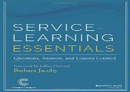 [+]The best book of the month Service-Learning Essentials: Questions, Answers, and Lessons Learned (Jossey-bass Higher and Adult Education Series) [PDF]