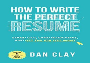 [+][PDF] TOP TREND How to Write the Perfect Resume: Stand Out, Land Interviews, and Get the Job You Want  [FULL]