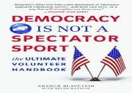 [+]The best book of the month Democracy Is Not a Spectator Sport: The Ultimate Volunteer Handbook [PDF]