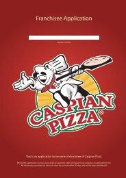 Franchisee Application - Caspian Pizza