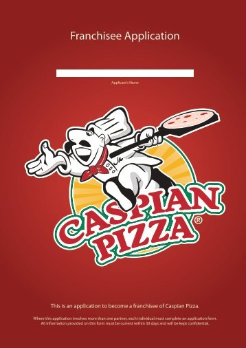 Franchisee Application - Caspian Pizza
