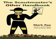 [+][PDF] TOP TREND The Scoutmaster s Other Handbook  [READ]