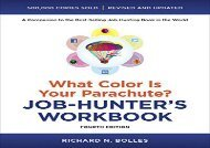 [+]The best book of the month What Color Is Your Parachute? Job-Hunter s Workbook, Fourth Edition  [READ]