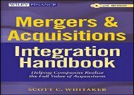 [+][PDF] TOP TREND Mergers   Acquisitions Integration Handbook + Web Site: Helping Companies Realize the Full Value of Acquisitions (Wiley Finance) [PDF]