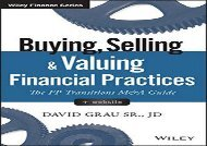 [+]The best book of the month Buying, Selling, and Valuing Financial Practices + Website: The Fp Transitions M A Guide (Wiley Finance)  [READ]