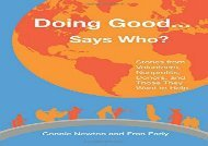 [+][PDF] TOP TREND Doing Good Says Who?: Stories from Volunteers, Nonprofits, Donors, and Those They Want to Help  [FREE]