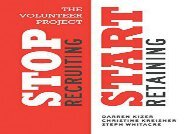 [+]The best book of the month The Volunteer Project: Stop Recruiting. Start Retaining.  [FREE]