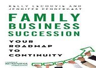 [+]The best book of the month Family Business Succession: Your Roadmap to Continuity (A Family Business Publication)  [DOWNLOAD]