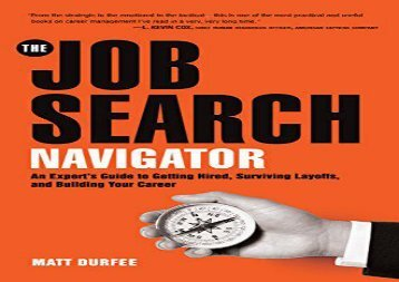 [+]The best book of the month The Job Search Navigator: An Expert s Guide to Getting Hired, Surviving Layoffs, and Building Your Career  [DOWNLOAD]