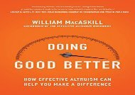 [+][PDF] TOP TREND Doing Good Better: How Effective Altruism Can Help You Make a Difference  [DOWNLOAD]