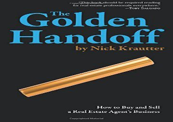 [+]The best book of the month The Golden Handoff: How to Buy and Sell a Real Estate Agent s Business [PDF]