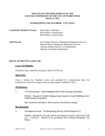 1 MINUTES OF THE PROCEEDINGS OF THE ... - City of Worcester