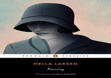 Read Online Passing (Penguin Classics) For Kindle