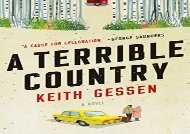Read Online A Terrible Country For Kindle