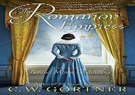 Free PDF Romanov Empress: A Novel of Tsarina Maria Feodorovna Review