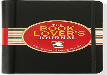 PDF Online The Book Lover s Journal (Diary, Notebook, Organizer) For Kindle
