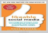 [+][PDF] TOP TREND Likeable Social Media, Revised and Expanded: How to Delight Your Customers, Create an Irresistible Brand, and Be Amazing on Facebook, Twitter, LinkedIn, Instagram, Pinterest, and More  [DOWNLOAD]