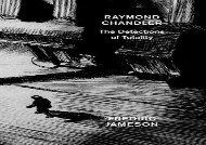 Read Online Raymond Chandler: The Detections of Totality For Full