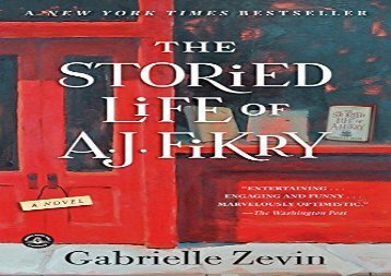 Free PDF The Storied Life of A. J. Fikry: A Novel Any Format