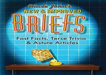 Free PDF Uncle John s New   Improved Briefs: Fast Facts, Terse Trivia   Astute Articles Review