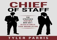 [+][PDF] TOP TREND Chief Of Staff: The Strategic Partner Who Will Revolutionize Your Organization  [DOWNLOAD]