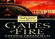 PDF Download Gates of Fire: An Epic Novel of the Battle of Thermopylae Review