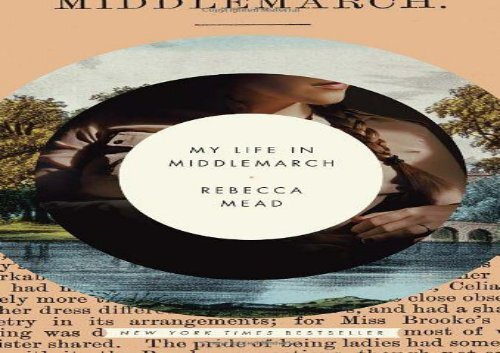 PDF Download My Life in Middlemarch Any Format