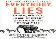 [+]The best book of the month Everybody Lies: Big Data, New Data, and What the Internet Can Tell Us about Who We Really Are  [READ]