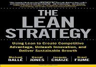 [+]The best book of the month The Lean Strategy: Using Lean to Create Competitive Advantage, Unleash Innovation, and Deliver Sustainable Growth [PDF]