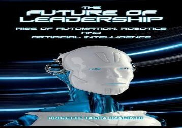 [+][PDF] TOP TREND The Future of Leadership: Rise of Automation, Robotics and Artificial Intelligence  [FREE]