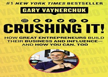 [+]The best book of the month Crushing It!: How Great Entrepreneurs Build Their Business and Influence-and How You Can, Too  [DOWNLOAD]
