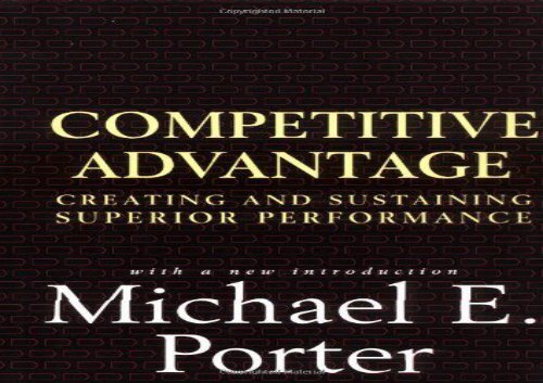 Competitive Advantage Creating And Sustaining Superior Performance Pdf
