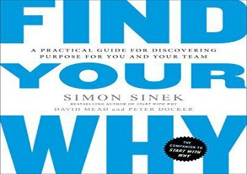 [+][PDF] TOP TREND Find Your Why: A Practical Guide for Discovering Purpose for You and Your Team  [NEWS]