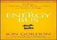 [+][PDF] TOP TREND The Energy Bus: 10 Rules to Fuel Your Life, Work, and Team with Positive Energy  [FULL]