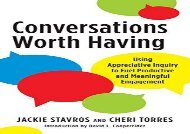 [+]The best book of the month Conversations Worth Having: Using Appreciative Inquiry to Fuel Productive and Meaningful Engagement  [NEWS]