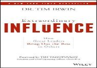 [+][PDF] TOP TREND Extraordinary Influence: How Great Leaders Bring Out the Best in Others  [FULL]