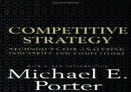 [+]The best book of the month Competitive Strategy: Techniques for Analyzing Industries and Competitors  [DOWNLOAD]