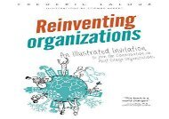 [+][PDF] TOP TREND Reinventing Organizations: An Illustrated Invitation to Join the Conversation on Next-Stage Organizations  [FREE]