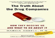 [+]The best book of the month The Truth about the Drug Companies: How They Deceive Us and What to Do about It [PDF]