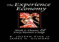 [+][PDF] TOP TREND The Experience Economy: Work Is Theater   Every Business a Stage: Work Is Theatre and Every Business a Stage  [FREE]