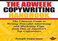 [+][PDF] TOP TREND The Adweek Copywriting Handbook: The Ultimate Guide to Writing Powerful Advertising and Marketing Copy from One of America s Top Copywriters  [READ]